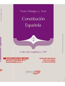Constitución Española.Texto Íntegro y Test. Colección Legislativa CEP