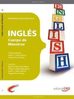 Cuerpo de Maestros. Inglés. Programación Didáctica