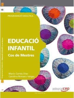 Cos de Mestres. Educació Infantil. Programació Didàctica
