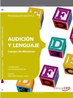 Programación Didáctica Oposiciones Audición y Lenguaje.