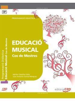 Cos de Mestres. Educació Musical. Programació Didàctica