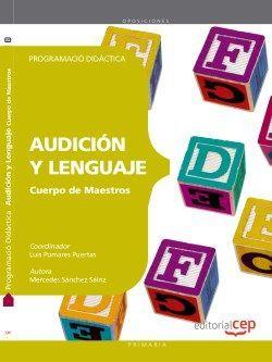 Cos de Mestres. Audició i Llenguatge. Programació Didàctica