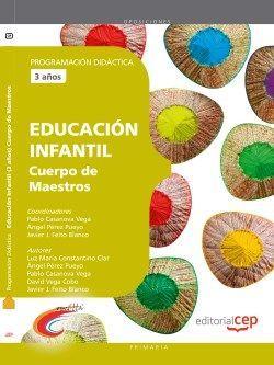 Cuerpo de Maestros. Educación Infantil (3 años). Programación Didáctica