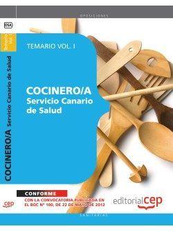 Cocinero/a del Servicio Canario de Salud. Temario Vol. I.