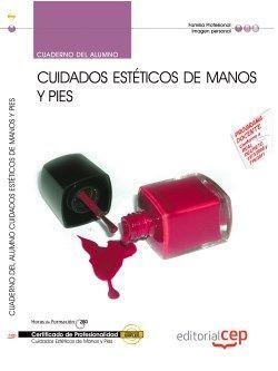 Cuaderno certificado de cuidados esteticos de manos y pies