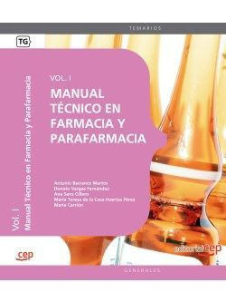 Manual Técnico en Farmacia y Parafarmacia. Vol. I