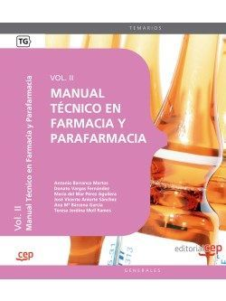 Manual Técnico en Farmacia y Parafarmacia. Vol. II