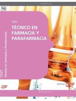 Técnico en Farmacia y Parafarmacia. Test