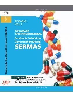 Diplomado Sanitario/Enfermera del Servicio de Salud de la Comunidad de Madrid. SERMAS. Temario Vol.II