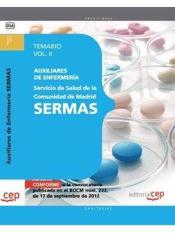 Auxiliares de Enfermería del Servicio de Salud de la Comunidad de Madrid. SERMAS. Temario Vol. II.