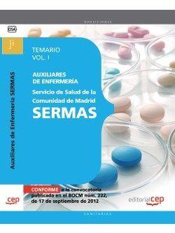Auxiliares de Enfermería del Servicio de Salud de la Comunidad de Madrid. SERMAS. Temario Vol. I.