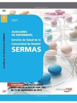 Auxiliares de Enfermería del Servicio de Salud de la Comunidad de Madrid. SERMAS. Test