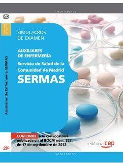 Auxiliares de Enfermería del Servicio de Salud de la Comunidad de Madrid. SERMAS. Simulacros de examen