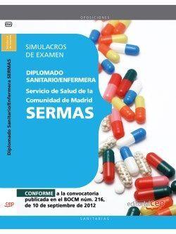 Diplomado Sanitario/Enfermera del Servicio de Salud de la Comunidad de Madrid. SERMAS. Simulacros de examen