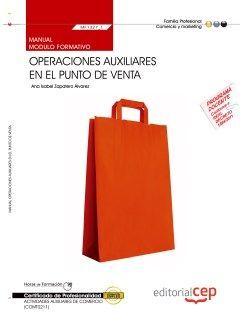 Manual. Operaciones auxiliares en el punto de venta (MF1327_1). Certificados de profesionalidad. Actividades auxiliares de comercio (COMT0211)