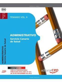 Administrativo del Servicio Canario de Salud. Temario Vol. II.