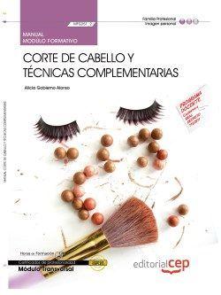Manual. Corte de cabello y técnicas complementarias (MF0351_2: Transversal). Certificados de profesionalidad