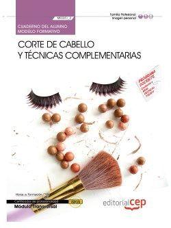 Cuaderno del alumno Corte de cabello y técnicas complementarias (MF0351_2: Transversal). Certificados de Profesionalidad