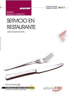Manual. Servicio en restaurante (MF1052_2). Certificados de profesionalidad. Servicios de restaurante (HOTR0608)