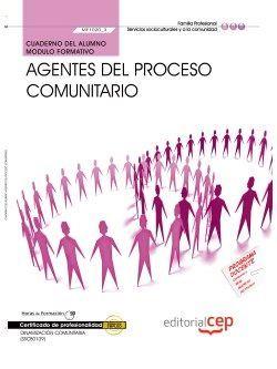 Cuaderno del alumno. Agentes del proceso comunitario (MF1020_3). Certificados de profesionalidad. Dinamización comunitaria (SSCB0109)