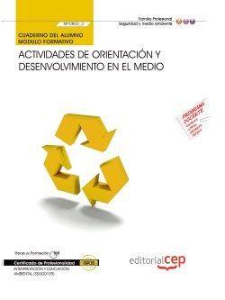 Cuaderno del Alumno. Actividades de orientación y desenvolvimiento en el medio (MF0803_3). Certificados de profesionalidad. Interpretación y educación ambiental (SEAG0109)