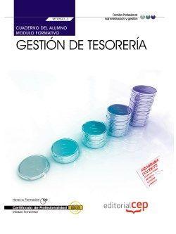 Cuaderno del alumno. Gestión de tesorería (MF0500_3:Transversal). Certificados de profesionalidad.
