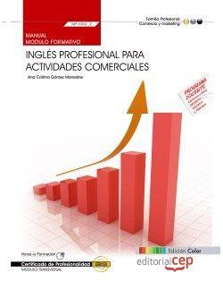 Manual EDICIÓN COLOR. Inglés profesional para actividades comerciales (MF1002_2: Transversal). Certificados de profesionalidad
