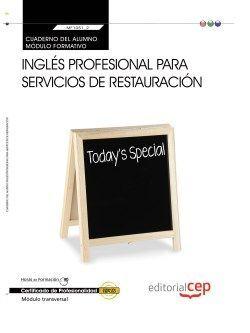 Cuaderno del alumno. Inglés profesional para servicios de restauración (Transversal: MF1051_2). Certificados de profesionalidad