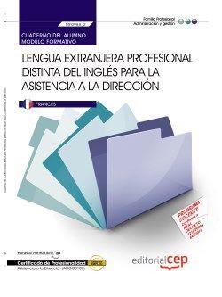 Cuaderno del alumno. Lengua extranjera profesional distinta del inglés para la asistencia a la dirección (MF0985_2). Certificados de profesionalidad. Asistencia a la dirección (ADGG0108)