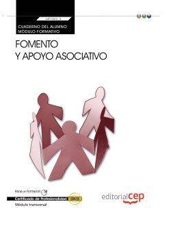 Cuaderno del alumno. Fomento y apoyo asociativo (MF1023_3: Transversal). Certificados de profesionalidad