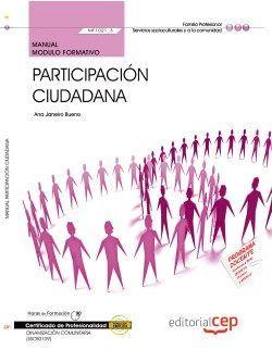 Manual. Participación ciudadana (MF1021_3). Certificados de profesionalidad. Dinamización comunitaria (SSCB0109)