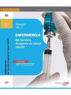 Enfermero/a del Servicio Aragonés de Salud. SALUD. Temario. Vol.II