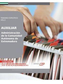 Auxiliar de la Administración de la Comunidad Autónoma de Extremadura. Temario Específico Vol.II