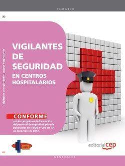 Manual. Vigilantes de seguridad en centros hospitalarios
