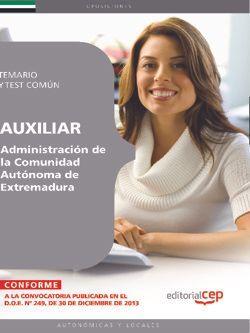 Auxiliar de la Administración de la Comunidad Autónoma de Extremadura. Temario y test común
