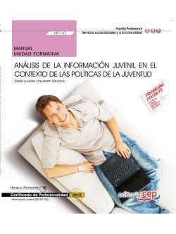 Manual. Análisis de la información juvenil en el contexto de las políticas de la juventud (UF1167). Certificados de profesionalidad. Información juvenil (SSCE0109)