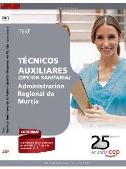 Técnicos Auxiliares de la Administración Regional de Murcia (opción sanitaria). Test