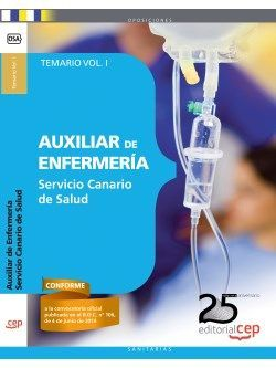 Auxiliar de Enfermería Servicio Canario de Salud (SCS). Temario Vol. I.