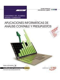 Cuaderno del alumno. Aplicaciones informáticas de análisis contable y presupuestos (UF0335).  Certificados de Profesionalidad. Financiación de empresas (ADGN0108)