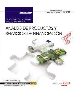 Cuaderno del alumno. Análisis de productos y servicios de financiación (UF0337). Certificados de profesionalidad. Financiación de empresas (ADGN0108)