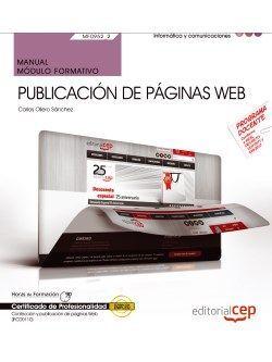 Manual. Publicación de páginas web (MF0952_2). Certificados de profesionalidad. Confección y publicación de páginas Web (IFCD0110)