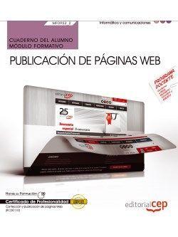 Cuaderno del alumno. Publicación de páginas web (MF0952_2). Certificados de profesionalidad. Confección y publicación de páginas Web (IFCD0110)