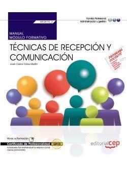 Manual. Técnicas de recepción y comunicación (MF0975_2). Certificados de profesionalidad. Actividades Administrativas en la relación con el Cliente (ADGG0208)