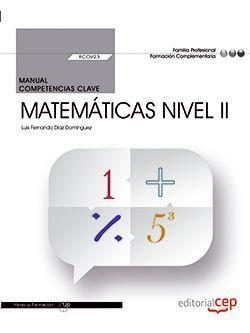Manual. Competencia clave. Matemáticas nivel II (FCOV23). Formación complementaria