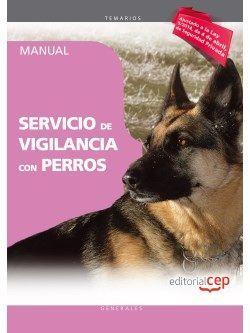 Manual. Servicio de vigilancia con perros