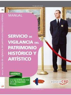 Manual. Servicio de vigilancia del patrimonio histórico y artístico