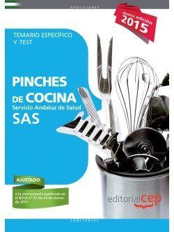 Pinches de Cocina. Servicio Andaluz de Salud (SAS). Temario específico y test.
