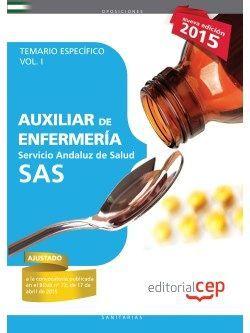 Auxiliar de Enfermería Servicio Andaluz de Salud (SAS). Temario específico. Vol. I.