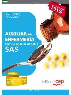 Auxiliar de Enfermería Servicio Andaluz de Salud (SAS). Simulacros de examen