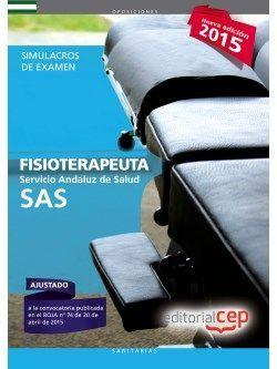 Fisioterapeuta. Servicio Andaluz de Salud (SAS). Simulacros de examen